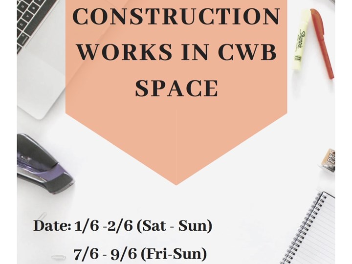 Construction Works in CWB space